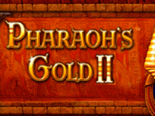Видео-слот Pharaohs Gold 2